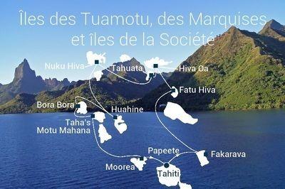 Croisière îles des Tuamotu, des Marquises et de la Société - liste des départs non exhaustive